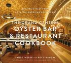 The Grand Central Oyster Bar and Restaurant Cookbook Cover Image