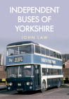Independent Buses of Yorkshire Cover Image