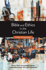 Bible and Ethics in the Christian Life: A New Conversation Cover Image