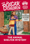The Animal Shelter Mystery (Boxcar Children #22) Cover Image