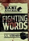 Fighting Words (Bareknuckle) Cover Image