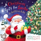 A Christmas Gift for Santa: A Bedtime Book Cover Image