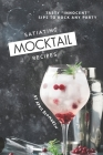 Satiating Mocktail Recipes: Tasty