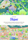 Citix60: Taipei: 60 Creatives Show You the Best of the City Cover Image