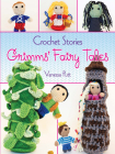 Crochet Stories: Grimms' Fairy Tales (Dover Knitting) Cover Image