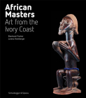 African Masters: Art from the Ivory Coast Cover Image