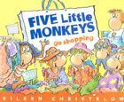 Five Little Monkeys Go Shopping Cover Image