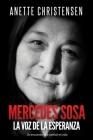 Mercedes Sosa - La Voz de la Esperanza: Un encuentro que cambió mi vida Cover Image