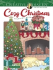 Creative Haven Cozy Christmas Coloring Book (Creative Haven Coloring Books) Cover Image