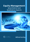 Equity Management: Quantitative and Qualitative Aspects Cover Image