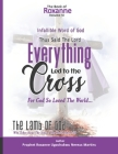 The Book Of Roxanne Volume Vi The Infallible Word Of God: Everything Led To The Cross Declares The Lord Cover Image