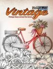 Vintage mom - Vintage items around the house coloring books for adults - Grayscale coloring books for adults vintage: Coloring books for adults - Tea Cover Image