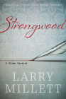 Strongwood: A Crime Dossier Cover Image