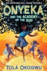 Onyeka and the Academy of the Sun Cover Image
