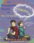 The Wonderful World of Stiles W. Burton & His Thoughts: Moving Love into Action Cover Image