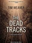 The Dead Tracks (David Raker Mystery #2) Cover Image