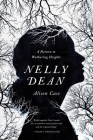 Nelly Dean: A Return to Wuthering Heights Cover Image