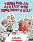 There Was An Old Lady Who Swallowed A Bell! Cover Image