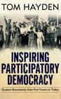 Inspiring Participatory Democracy: Student Movements from Port Huron to Today Cover Image