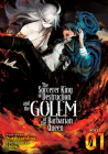 The Sorcerer King of Destruction and the Golem of the Barbarian Queen (Light Novel) Vol. 1 Cover Image