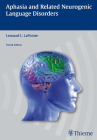 Aphasia and Related Neurogenic Language Disorders Cover Image