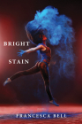 Bright Stain Cover Image