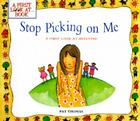 Stop Picking on Me!: A First Look at Bullying (First Look At...Series) Cover Image