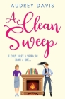 A Clean Sweep: A laugh-out-loud tale of love, lies and second chances ... Cover Image