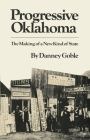 Progressive Oklahoma: The Making of a New Kind of State Cover Image