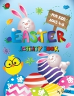 Easter Activity Book for Kids Age 4-8: 52 Easter Fun Activities for Boys and Girls Easter Gift for Kids Coloring, Dot to Dot, Dice Game, Find the Diff Cover Image