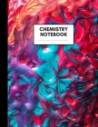 Chemistry Notebook: Composition Book for Chemistry Subject, Large Size, Ruled Paper, Gifts for Chemistry Teachers and Students Cover Image