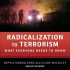 Radicalization to Terrorism: What Everyone Needs to Know Cover Image