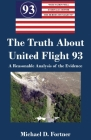 The Truth About United Flight 93: A Reasonable Analysis of the Evidence Cover Image