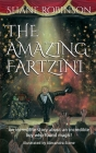 The Amazing Fartzini: An incredible story about an incredible boy magician who found magic! Cover Image