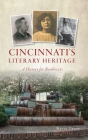 Cincinnati's Literary Heritage: A History for Booklovers Cover Image