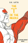 A Captain Canuck Novel - 'i' of the Needle Cover Image