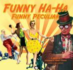 Funny Ha-Ha, Funny Peculiar: A Book of Strange & Comic Poems Cover Image