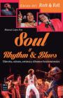 Soul y Rhythm & Blues: Historia, cultura, artistas y álbumes fundamentales (Música) Cover Image