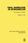 Oral Narrative in Afghanistan: The Individual in Tradition Cover Image