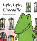 Lyle, Lyle, Crocodile (Lyle the Crocodile) Cover Image