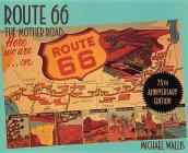 Route 66: The Mother Road Cover Image