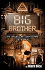 Big Brother: The Orwellian Nightmare Come True Cover Image