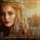 The Queen of Gold and Straw Lib/E Cover Image