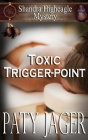 Toxic Trigger-point: Shandra Higheagle Mystery Cover Image