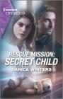Rescue Mission: Secret Child Cover Image