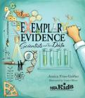 Exemplary Evidence: Scientists and Their Data Cover Image