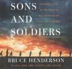 Sons and Soldiers: The Untold Story of the Jews Who Escaped the Nazis and Returned with the U.S. Army to Fight Hitler Cover Image