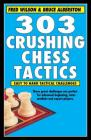 303 Crushing Chess Tactics Cover Image