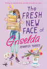 The Fresh New Face of Griselda Cover Image