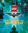 The Lego(r) Batman Movie: The Making of the Movie Cover Image